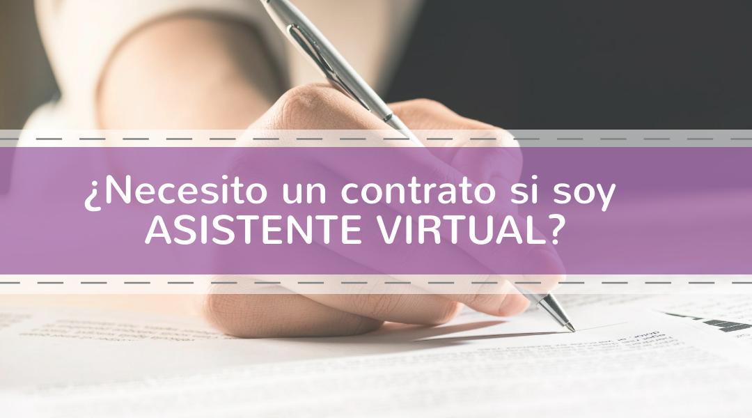 ¿Necesito un contrato si soy Asistente Virtual?