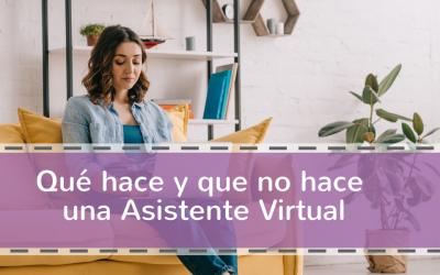 Qué hace y que no hace una Asistente Virtual