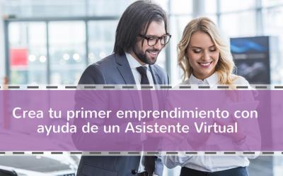 Crea tu primer emprendimiento con ayuda de un Asistente Virtual