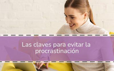Las claves para evitar la procrastinación