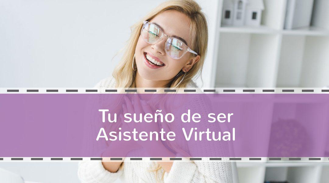 Tu sueño de ser Asistente Virtual