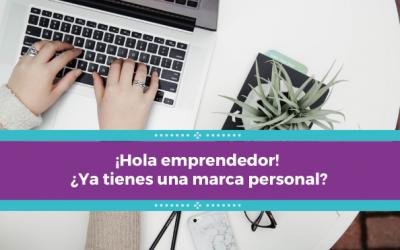 ¡Hola emprendedor! ¿Ya tienes una marca personal?